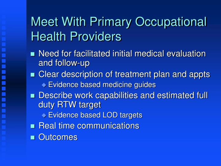 Meet With Primary Occupational Health Providers
