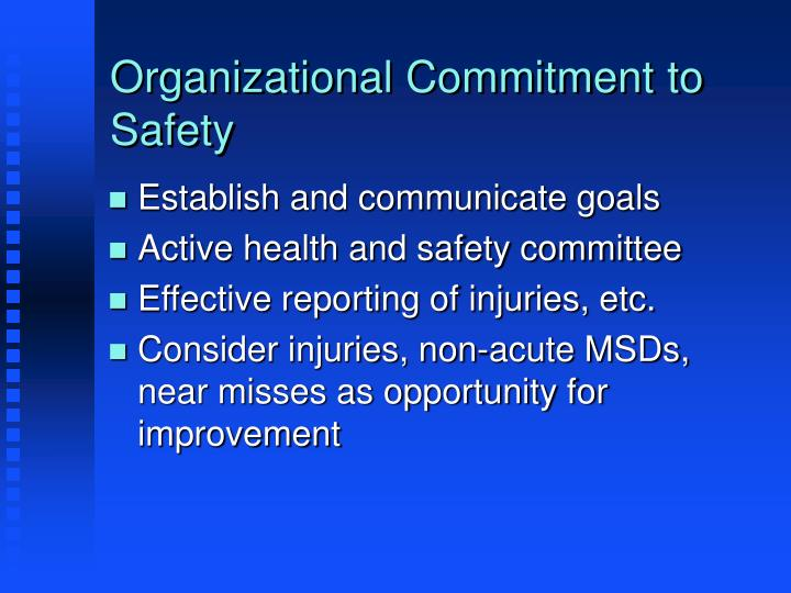 Organizational Commitment to Safety