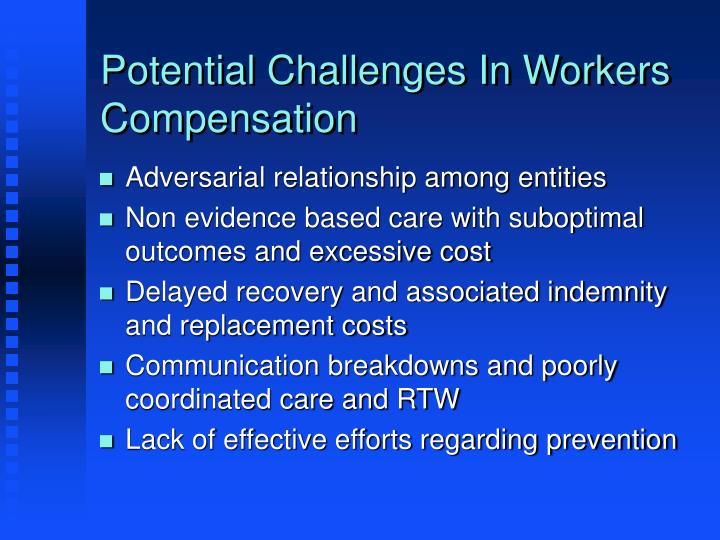 Potential Challenges In Workers Compensation