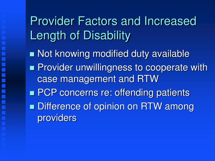 Provider Factors and Increased Length of Disability
