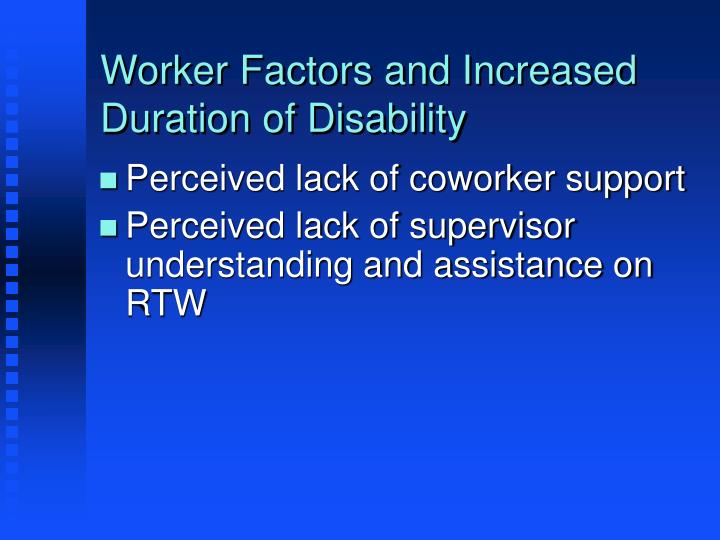 Worker Factors and Increased Duration of Disability
