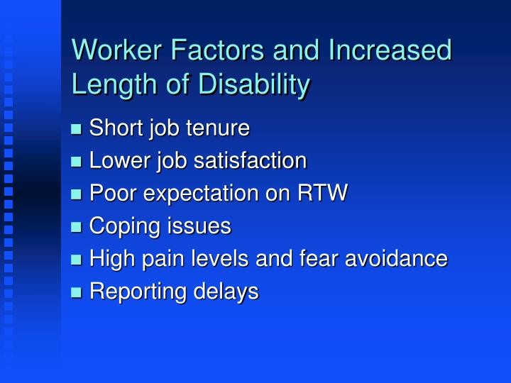 Worker Factors and Increased Length of Disability