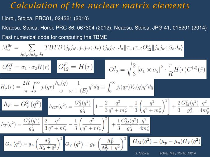 Calculation of the nuclear matrix elements