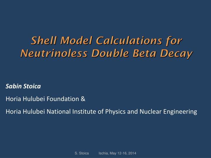 Shell Model Calculations