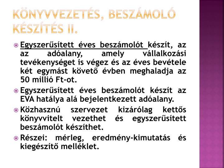 Könyvvezetés, beszámoló készítés II.