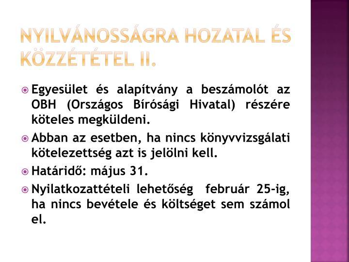 Nyilvánosságra hozatal és közzététel II.