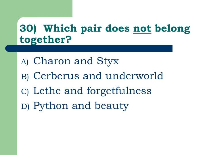 30)  Which pair does