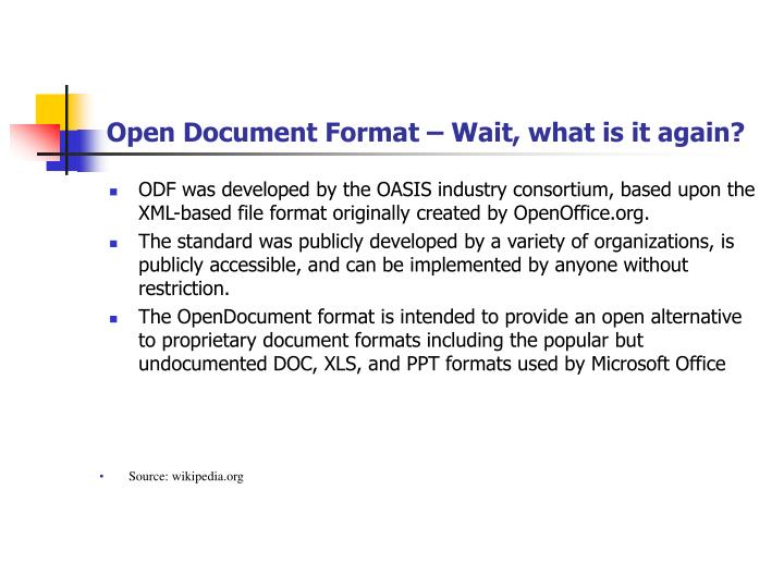 Open document format wait what is it again
