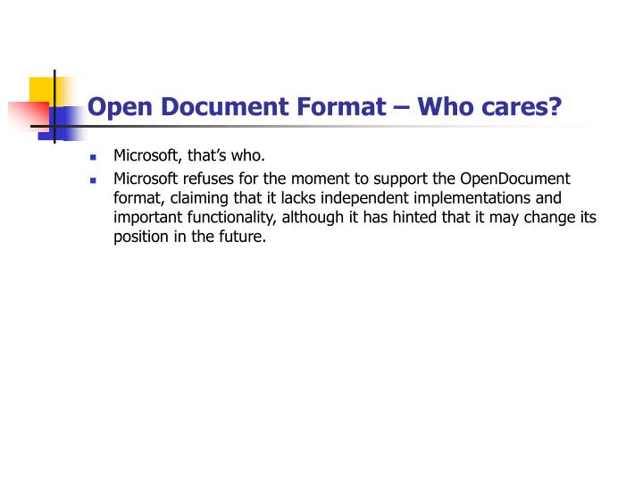 Open document format who cares