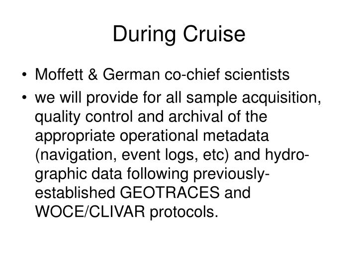 During Cruise
