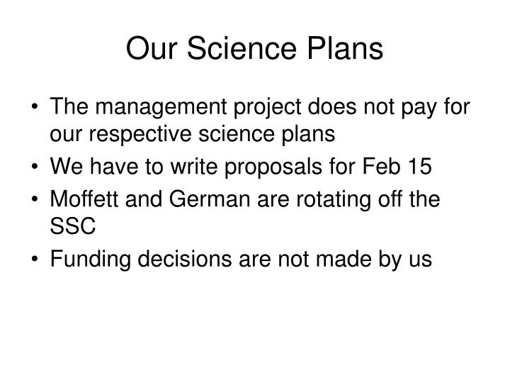 Our Science Plans