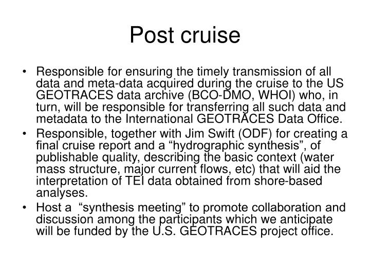 Post cruise