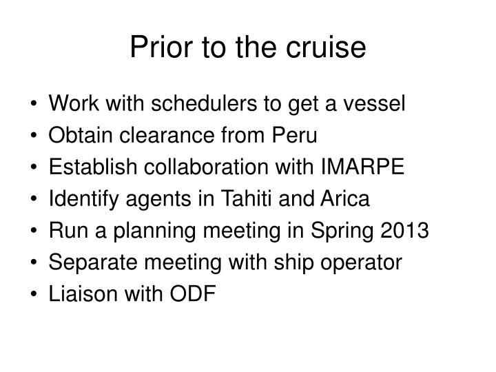 Prior to the cruise