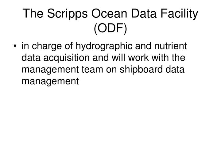 The Scripps Ocean Data Facility (ODF)