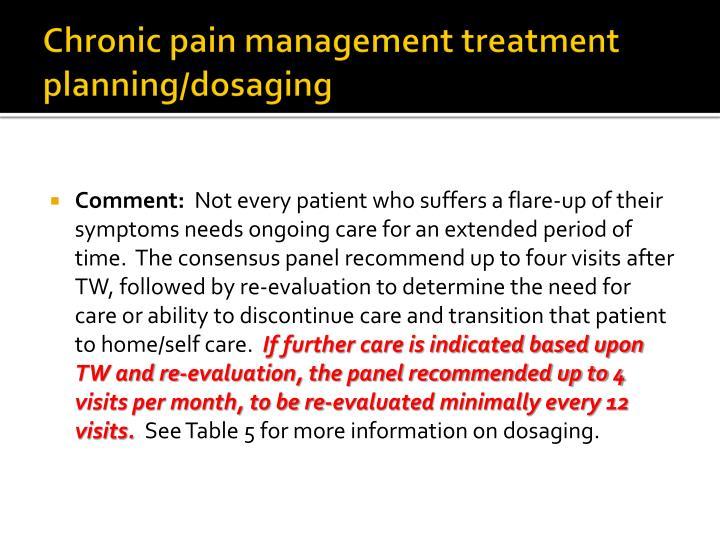 Chronic pain management treatment planning/