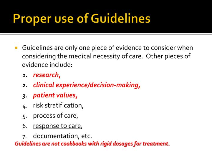 Proper use of Guidelines