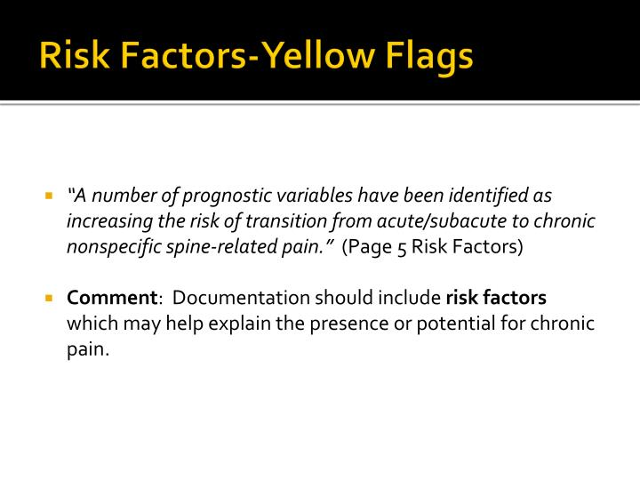 Risk Factors-Yellow Flags