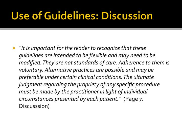 Use of Guidelines: Discussion