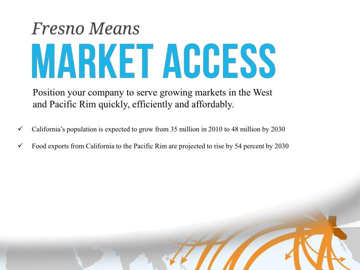 Position your company to serve growing markets in the West and Pacific Rim quickly, efficiently and affordably.