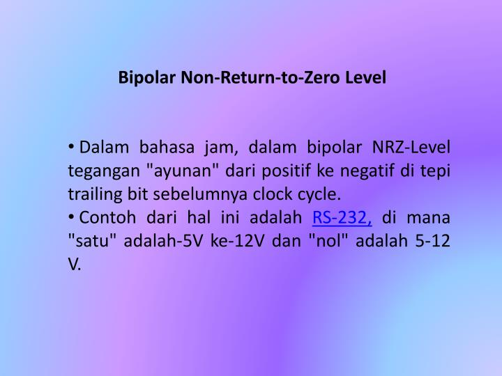 Bipolar Non-Return-to-Zero Level