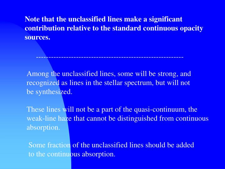 Note that the unclassified lines make a significant