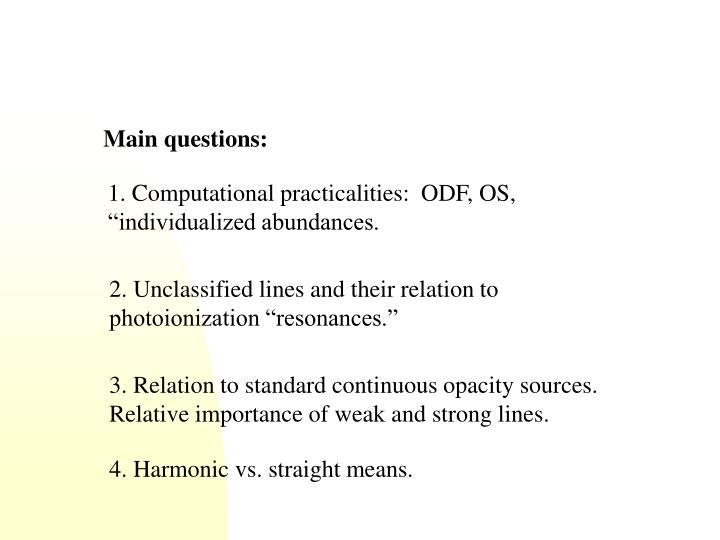 Main questions: