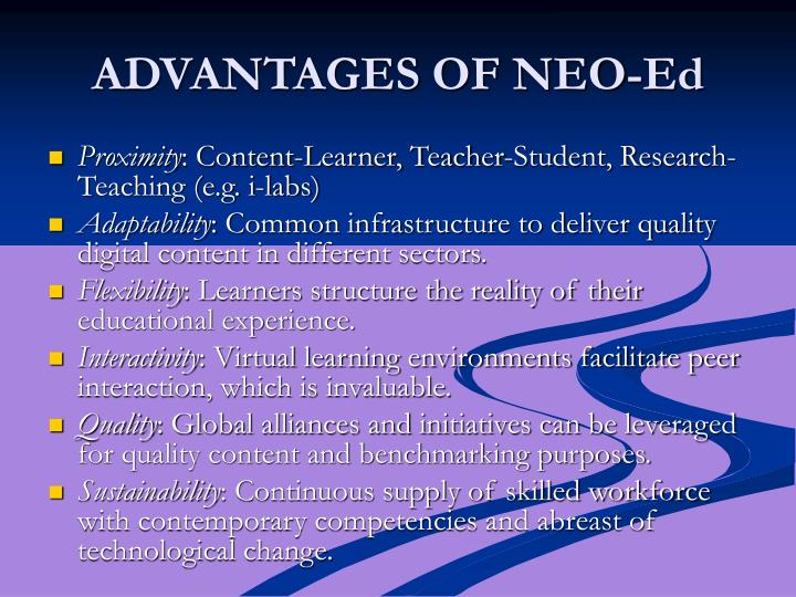 ADVANTAGES OF NEO-Ed