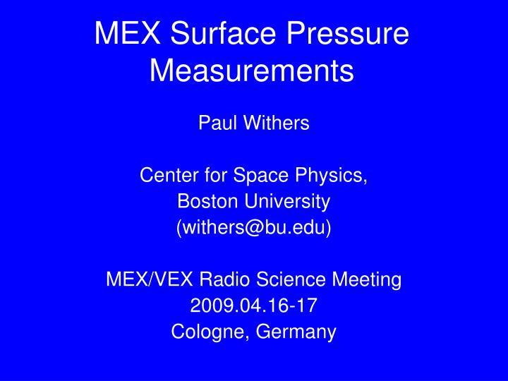 MEX Surface Pressure Measurements