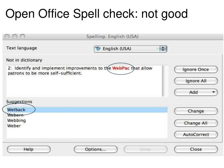 Open Office Spell check: not good