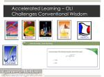 accelerated learning oli challenges conventional wisdom