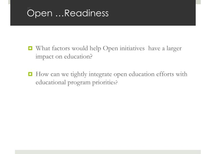 Open …Readiness