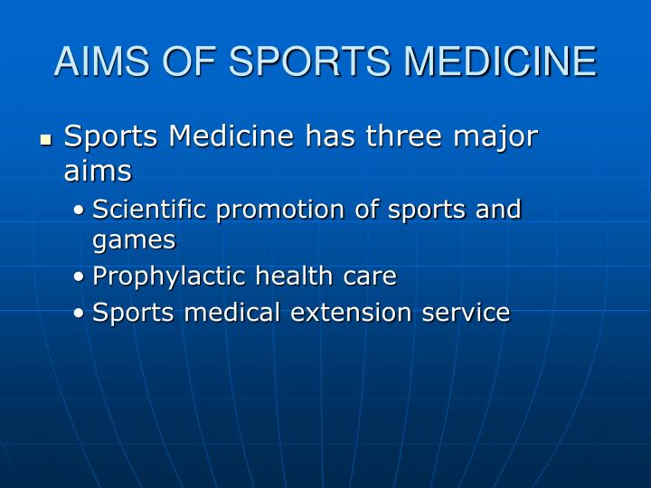 AIMS OF SPORTS MEDICINE