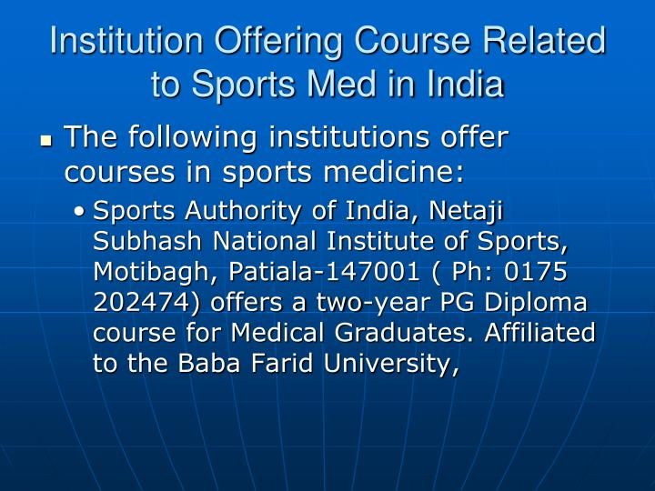 Institution Offering Course Related to Sports Med in India