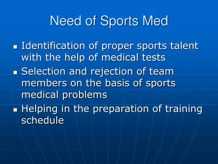 Need of Sports Med