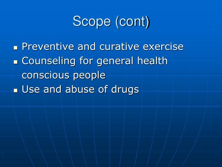 Scope (cont)