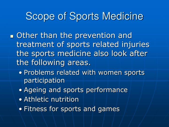 Scope of Sports Medicine