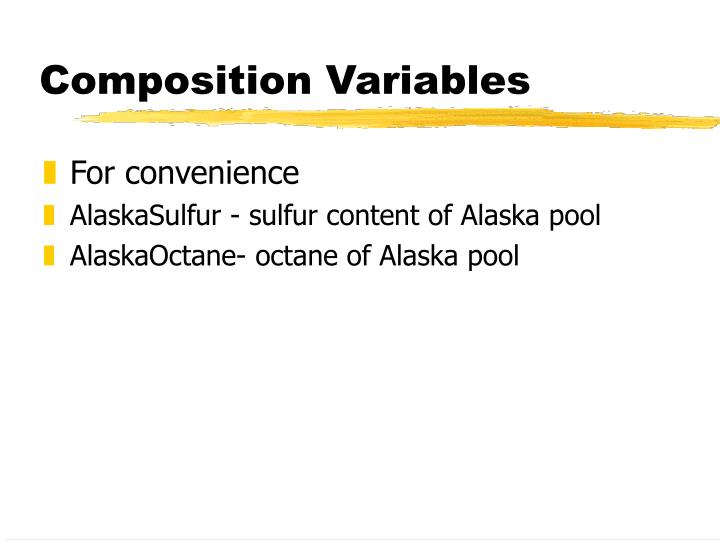 Composition Variables