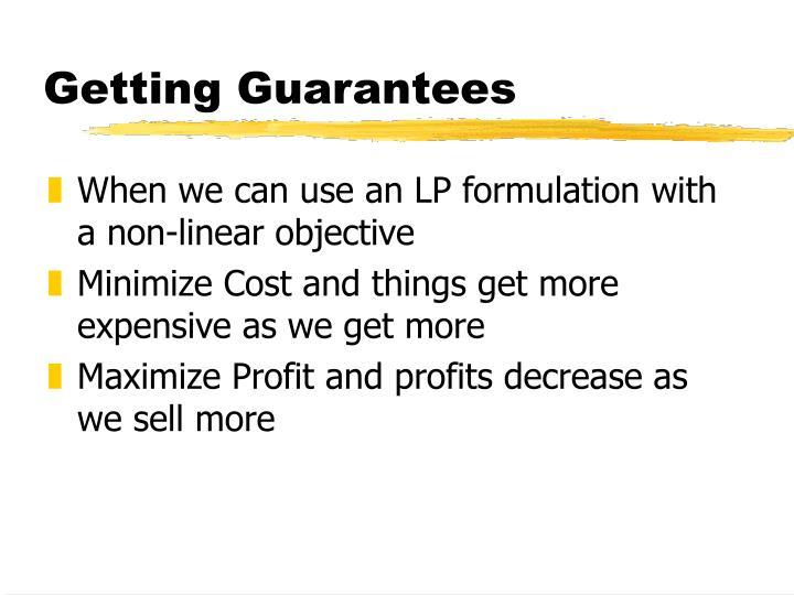 Getting Guarantees