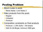 pooling problem