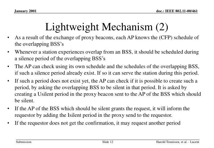 Lightweight Mechanism (2)