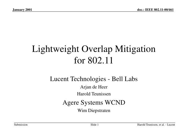 Lightweight Overlap Mitigation
