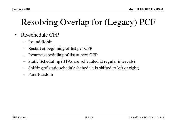 Resolving Overlap for (Legacy) PCF