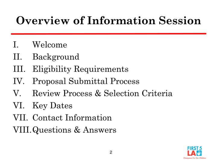 Overview of Information Session