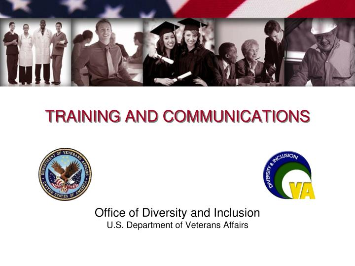 TRAINING AND COMMUNICATIONS