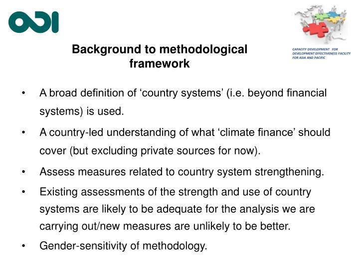 Background to methodological framework