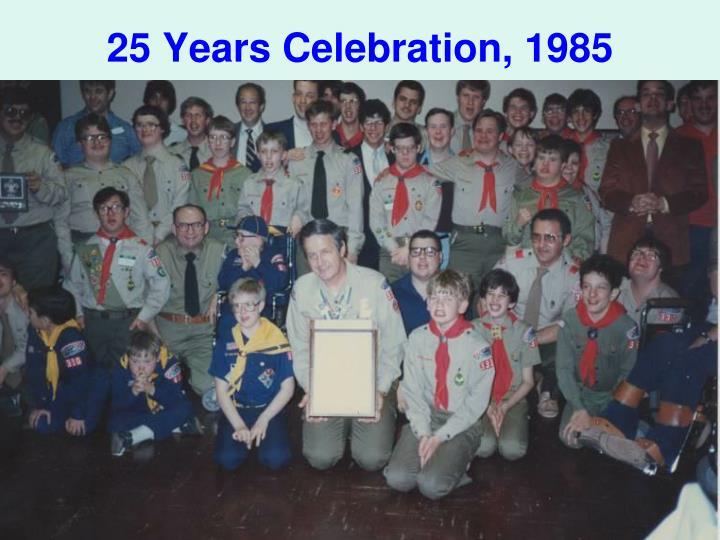 25 Years Celebration, 1985
