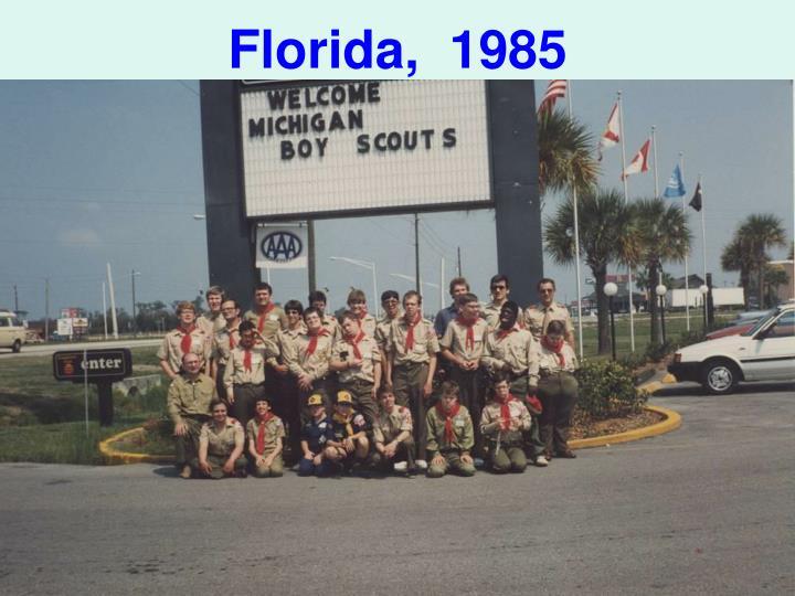 Florida,  1985
