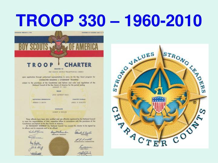 TROOP 330 – 1960-2010