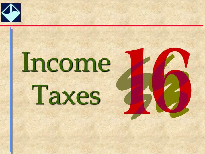 Income Taxes