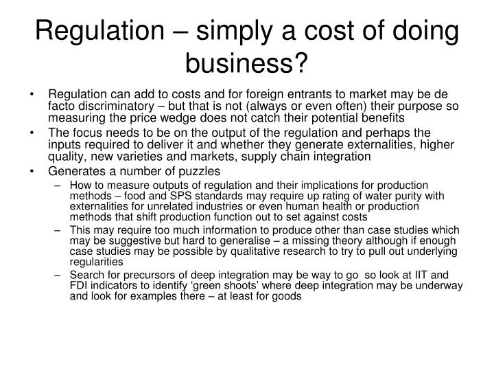 Regulation – simply a cost of doing business?
